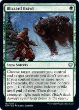 吹雪の乱闘/Blizzard Brawl 【英語版】 [KHM-緑U]