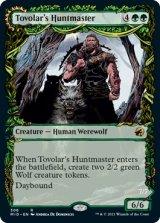 トヴォラーの猟匠/Tovolar's Huntmaster (ショーケース版) 【英語版】 [MID-緑R]