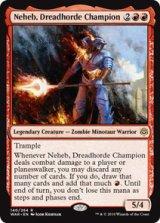 戦慄衆の勇者、ネヘブ/Neheb, Dreadhorde Champion 【英語版】  [WAR-赤R]《状態:NM》